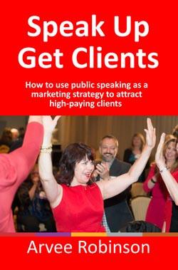Speak Up Get Clients - Book