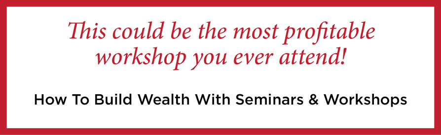 How to Build Wealth Seminar