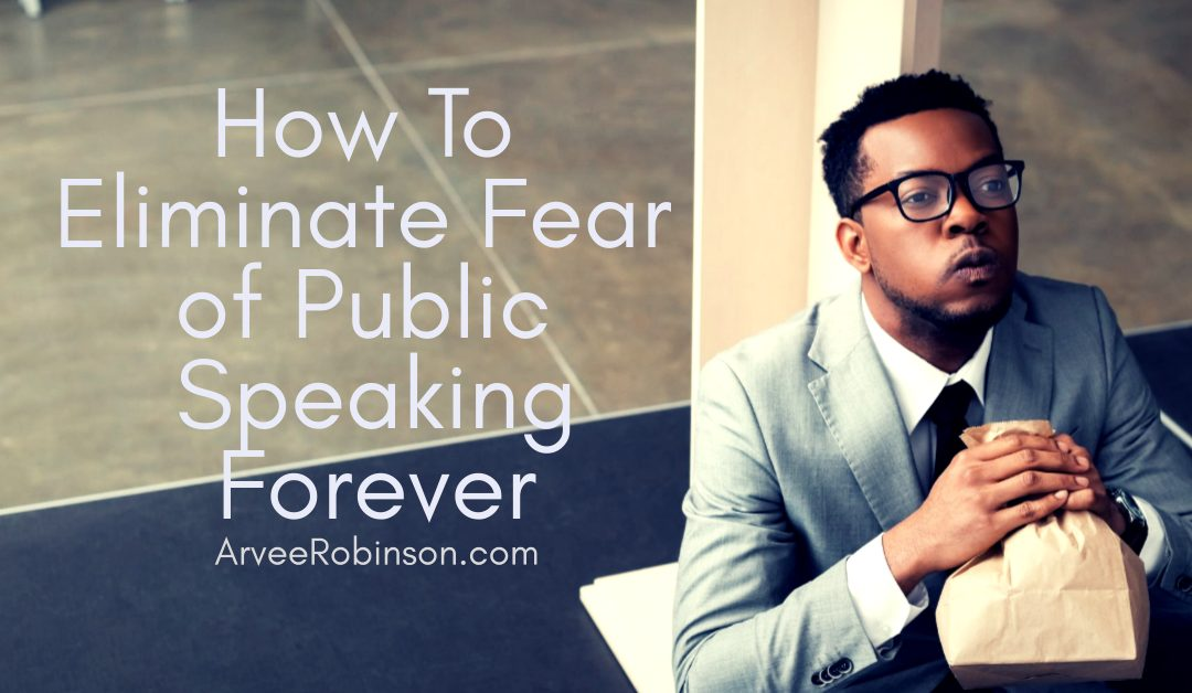 how to get rid of fear of public speaking