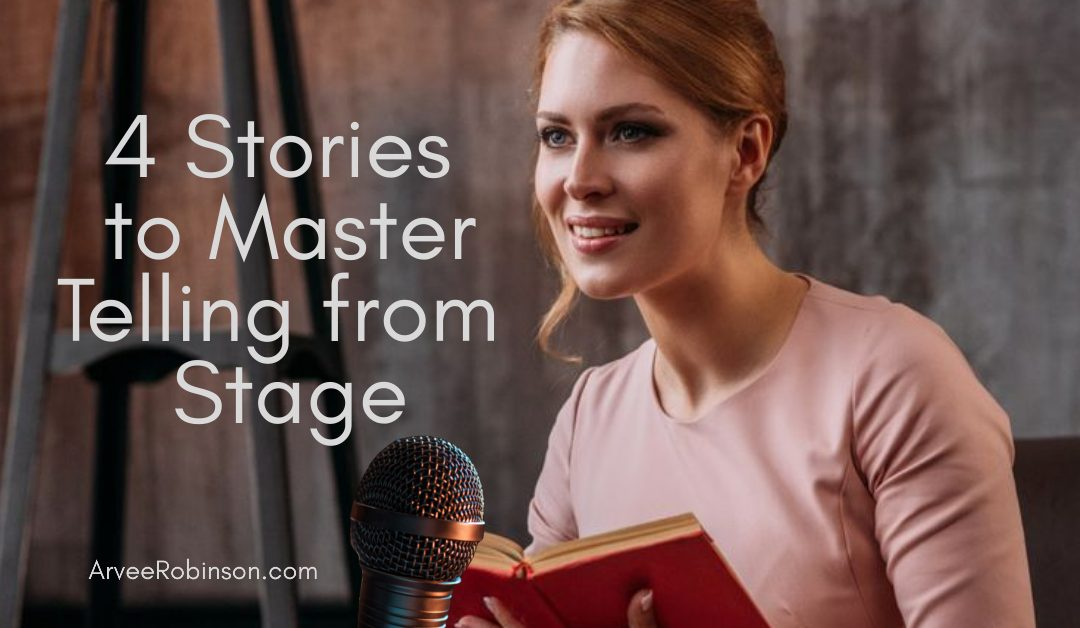 The 4 Stories Every Presenter Must Master