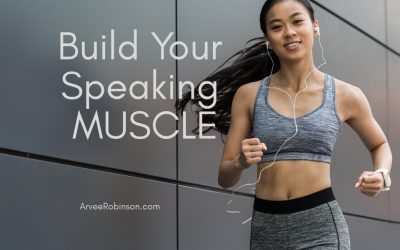 How to Strengthen Your Speaking Muscle