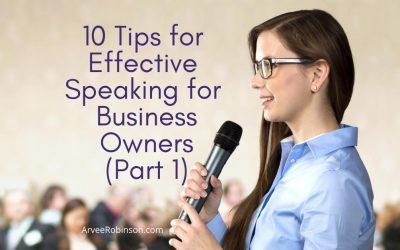 10 Tips for Effective Speaking for Business Owners (part 1 of 2)
