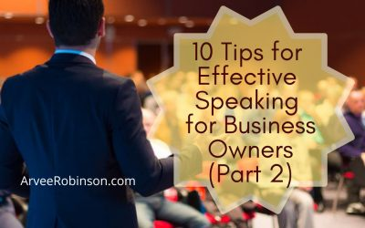 10 Tips for Effective Speaking for Business Owners (part 2 of 2)
