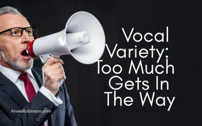 Vocal Variety – Too Much Gets in the Way