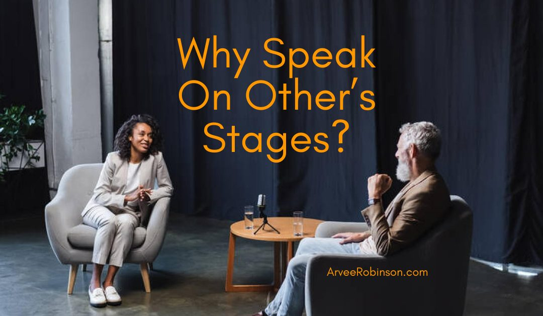 Why Speak Other's Stages & The Most Profitable Stage